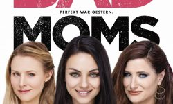 Bad Moms For mobile