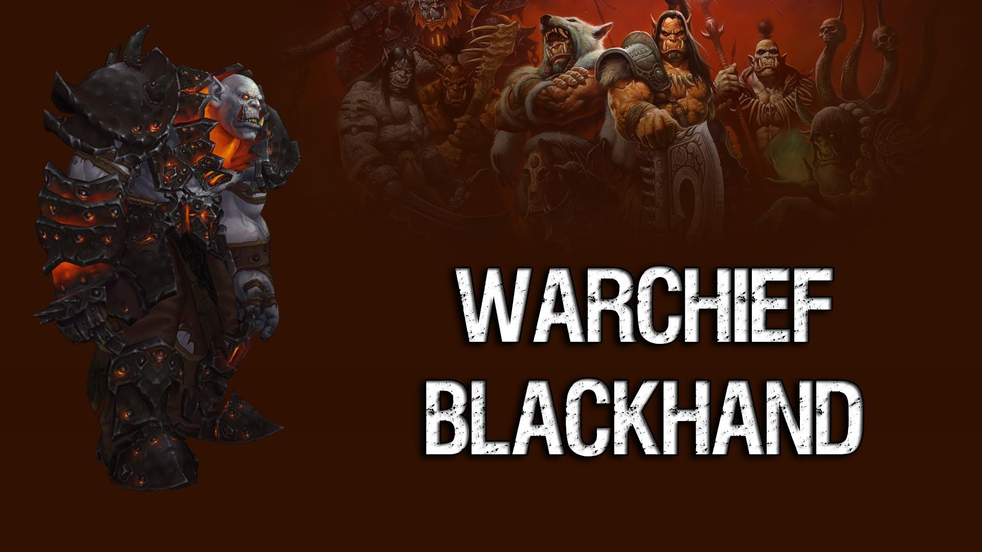 WOW: Blackhand HD Wallpapers